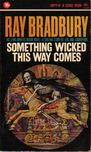 the theme of age in something wicked this way comes a novel by ray bradbury 2014-4-6 something wicked this way comes is a 1962 dark fantasy novel by ray bradbury  it is about 13-year-old best friends, jim nightshade and william halloway, and their nightmarish experience with a traveling carnival that comes to.